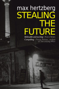 Stealing The Future cover