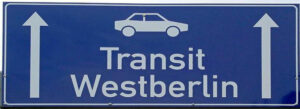 Sign on motorway to West Berlin
