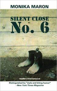 Silent Close No. 6 by Monika Maron, trans by David Marinelli